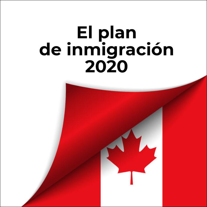 El Plan de Inmigración Federal 2020 -