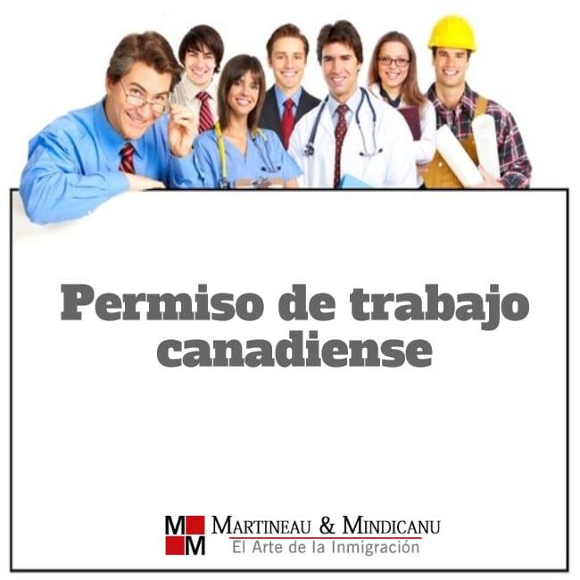 Permiso de trabajo canadiense – requisitos y elegibilidad - Permiso de trabajo canadiense