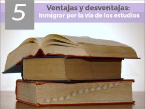 Inmigrar por la vía de los estudios -