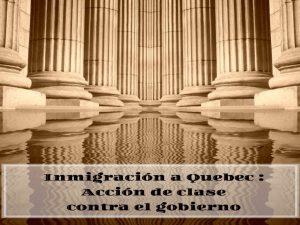 Inmigración a Quebec – acción de clase contra el gobierno -