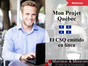 Mon Projet Québec – el CSQ emitido en línea -