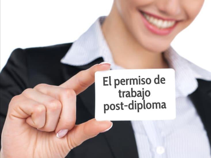 ¿Cómo y cuándo se solicita el permiso de trabajo post-diploma? -