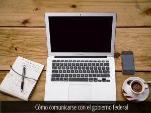 Comunicarse con el gobierno federal -