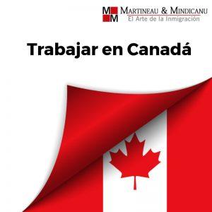 Nuevos reglamentos temporales - trabajar en Canadá -